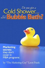 Cover of: Do you give a Cold Shower or a Warm Bubble Bath?