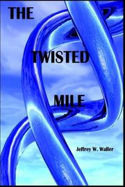 Cover of: The Twisted Mile