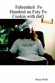 Cover of: Fahrenheit Fo Hundred an Foty Fo Cookin with daQ