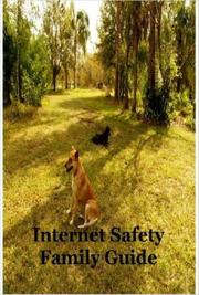 Cover of: Internet Safety Family Guide