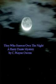 Cover of: They Who Forever Own the Night