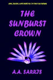 Cover of: THE SUNBURST CROWN
