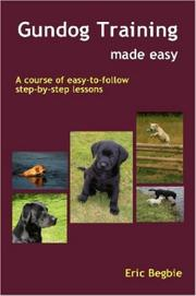 Cover of: Gundog Training Made Easy