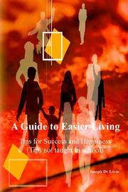 Cover of: A Guide to Easier Living (tips not taught in school)