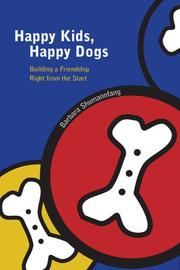 Cover of: Happy Kids, Happy Dogs