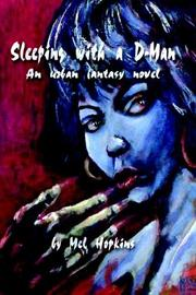 Cover of: SLEEPING WITH A D-MAN