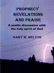 Cover of: Prophecy Revelations and Praise