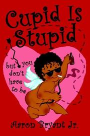 Cover of: Cupid is Stupid