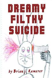 Cover of: Dreamy Filthy Suicide