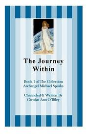 Cover of: The Journey Within Book I of the Collection Archangel Michael Speaks