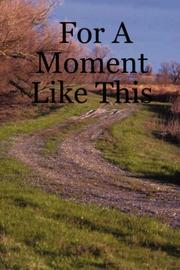 Cover of: For A Moment Like This | Victor Jebe