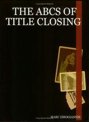 Cover of: The ABCs of Title Closing