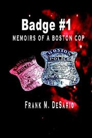 Cover of: Badge #1 - Memoirs of a Boston Cop (Badge)