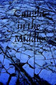 Cover of: Caught in the Middle