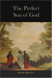Cover of: The Perfect Son of God | Joseph, Babinsky