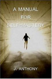 Cover of: A Manual for Self-Mastery