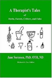 Cover of: A Therapist's Tale of Herbs, Forests, Critter and Folks
