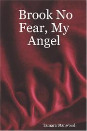 Cover of: Brook No Fear, My Angel