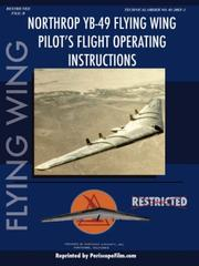 Cover of: Northrop YB-49 Flying Wing Pilot's Flight Manual