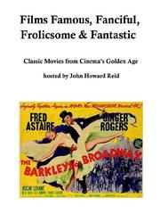 Cover of: Films Famous, Fanciful, Frolicsome & Fantastic