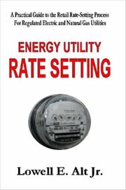 Cover of: Energy Utility Rate Setting | Lowell Alt