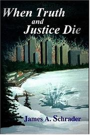 Cover of: When Truth and Justice Die