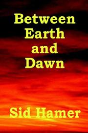 Cover of: Between Earth and Dawn