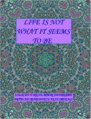 Cover of: Life Is Not What It Seems To Be