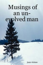 Cover of: Musings of an un-evolved man