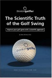 Cover of: The Scientific Truth of the Golf Swing