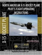 Cover of: X-15 Rocket Plane Pilot's Flight Operating Manual