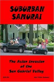 Cover of: Suburban Samurai -The Asian Invasion of the San Gabriel Valley