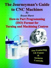 Cover of: The Journeyman's Guide to CNC Machines