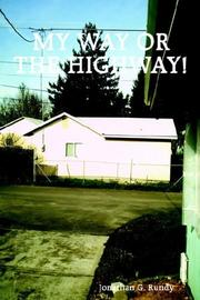 Cover of: My Way or the Highway!