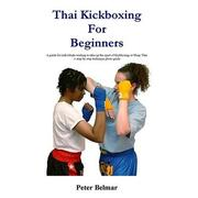 Cover of: Thai Kickboxing For Beginners