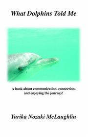 Cover of: What Dolphins Told Me