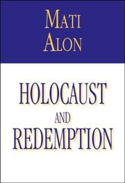 Cover of: Holocaust and Redemption | Mati Alon