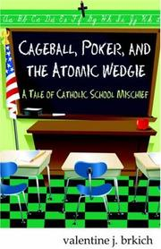 Cover of: Cageball, Poker, and the Atomic Wedgie