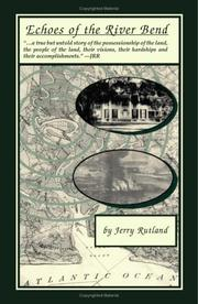 Cover of: Echoes of the River Bend | Jerry Rutland