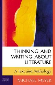 Thinking and writing about literature by Meyer, Michael