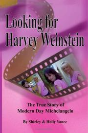 Cover of: Looking for Harvey Weinstein
