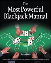 Cover of: The Most Powerful BlackJack Manual | Jay Moore
