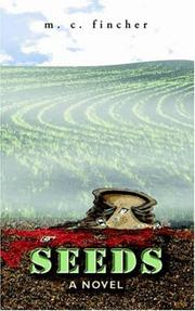 Cover of: Seeds | M. C. Fincher
