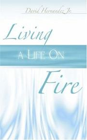 Cover of: Living a Life on Fire