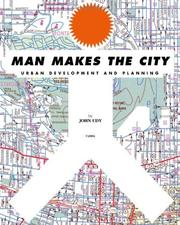 Cover of: Man Makes the City | John Udy