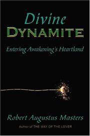 Cover of: Divine Dynamite | Robert Augustus Masters