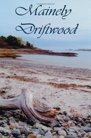 Cover of: Mainely Driftwood | Mainely Driftwood Writer\