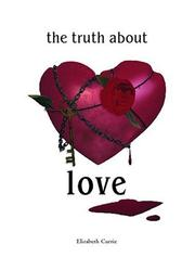 Cover of: The Truth About Love