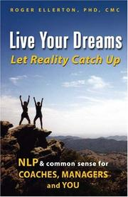 Cover of: Live Your Dreams... Let Reality Catch Up