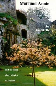 Cover of: Matt and Annie and 26 Other Short Stories of Ireland | Jim Skelly